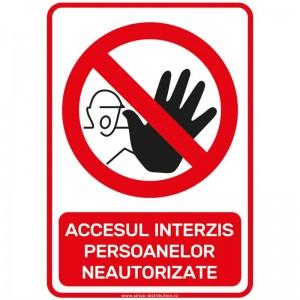 Indicator autocolant - ACCESUL INTERZIS PERSOANELOR NEAUTORIZATE - 20x30cm (1 buc)
